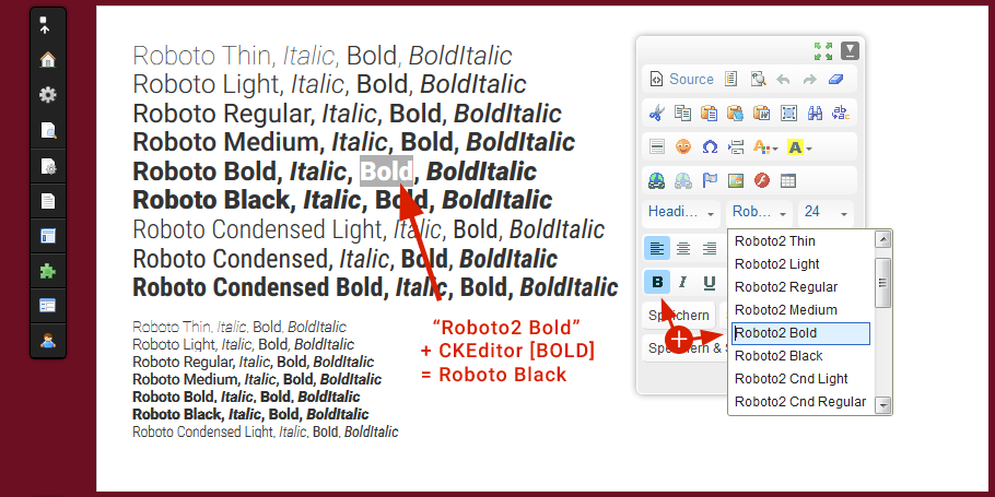 Roboto 2014 font family (called Roboto2) is now available in CKEditor's font drop-down list.